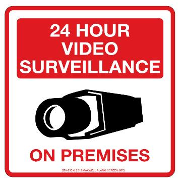 "STV-206 MAXWELL 10.5"" 24 HOUR VIDEO SURVEILLANCE SIGN"