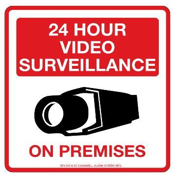 "STV-206 MAXWELL 10.5"" 24 HOUR VIDEO SURVEILLANCE SIGN"