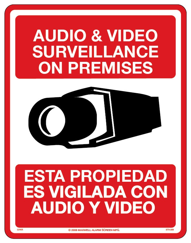 "STV-210 MAXWELL 8.5"" x 11"" Bilingual English-Spanish CCTV & Audio Sign ************************* SPECIAL ORDER ITEM NO RETURNS OR SUBJECT TO RESTOCK FEE *************************"